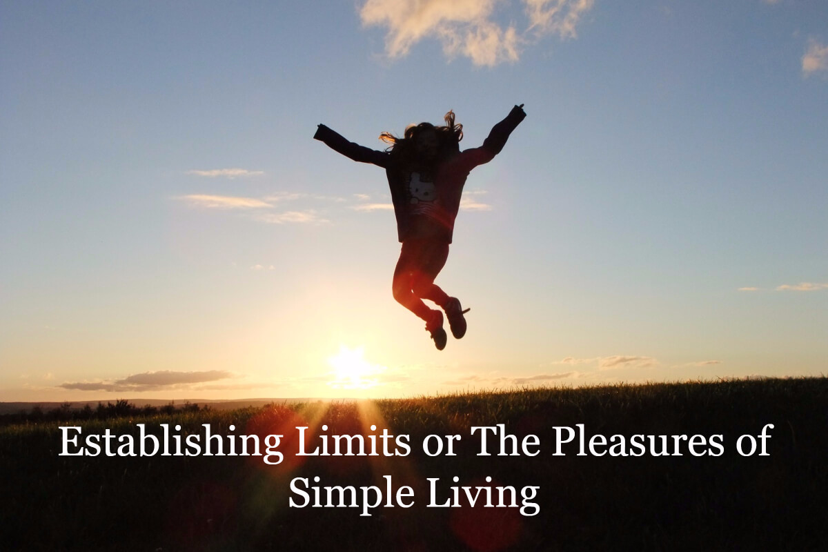 limits or simple living