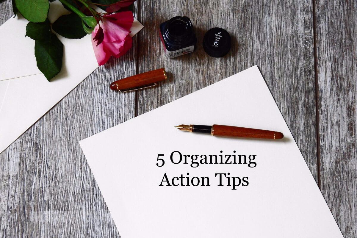 5 Organizing tips