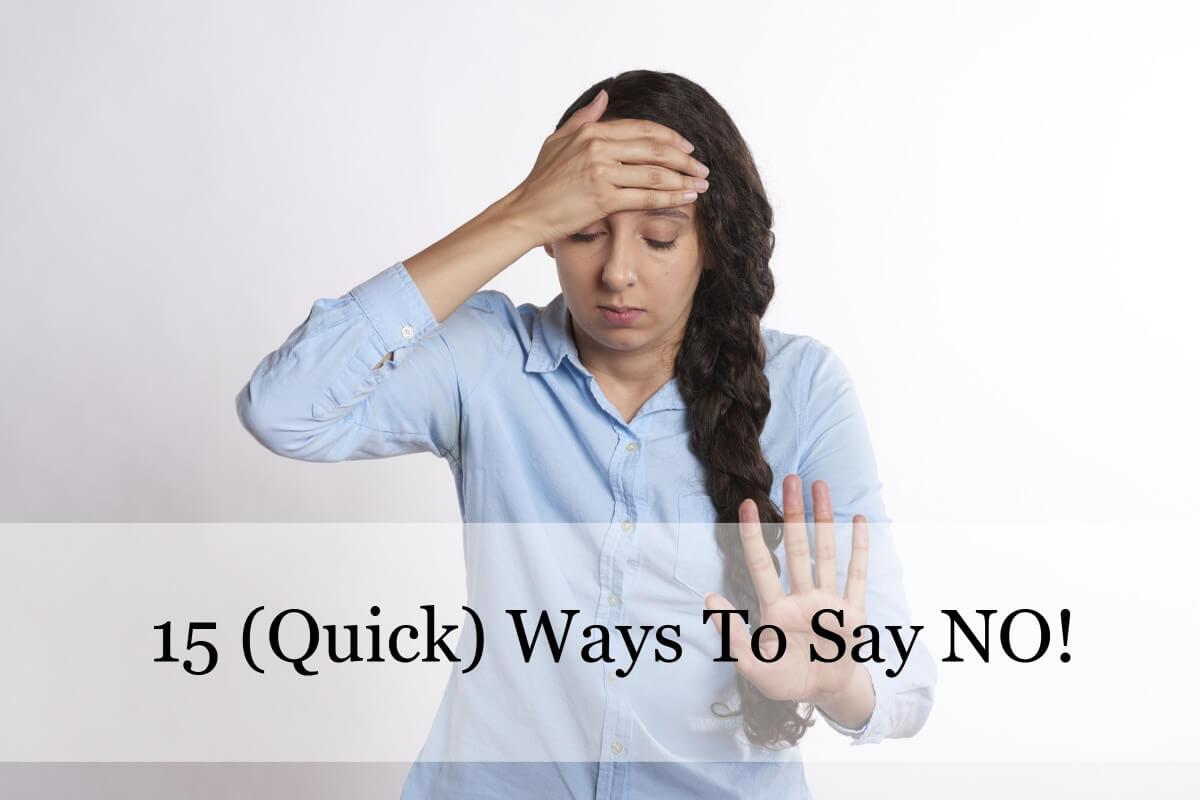 15 Ways to Say No