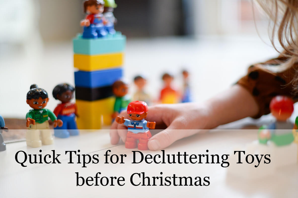 Quick Tips for Decluttering Toys before Christmas